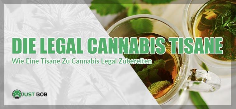 Wie Eine Tisane Zu Cannabis Legal Zubereiten