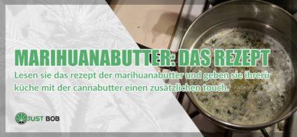 das Rezept für Marihuanabutter cbd