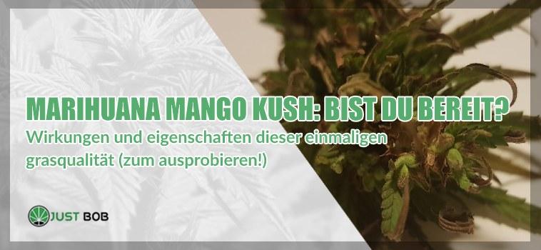 legales cannabis Mango Kush