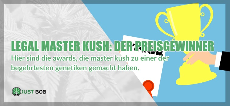Legal Master Kush der Preisgewinner