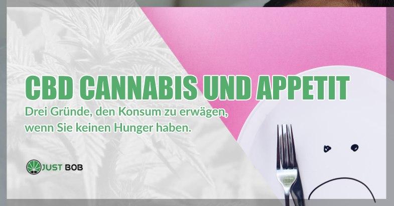 CBD Cannabis und der Appetit