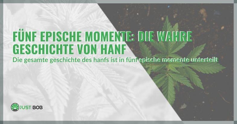 Fünf epische Momente: die wahre Geschichte von Hanf