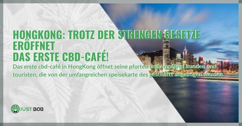 Hongkong: Trotz der strengen Gesetze eröffnet das erste CBD-Café!