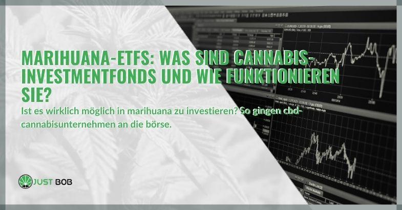 Marihuana-ETFs: Was sind Cannabis-Investmentfonds und wie funktionieren sie?