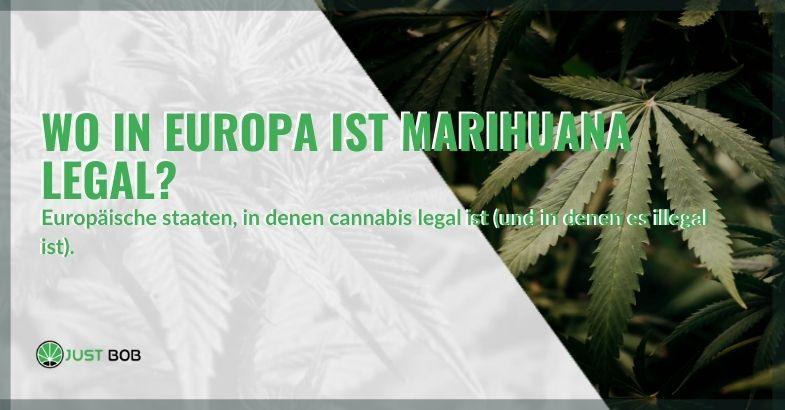Wo ist legales Marihuana in Europa zu finden?