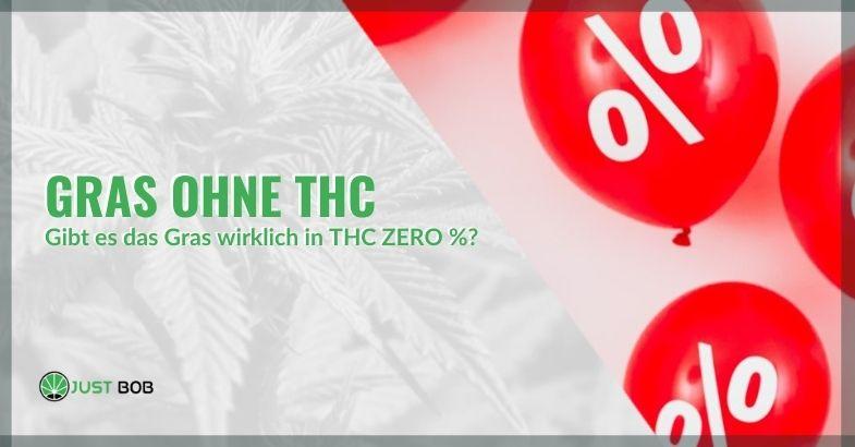 Existiert Unkraut wirklich mit null% THC?