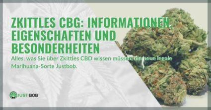 Alles über die neue Marihuana-Sorte Zkittles CBG