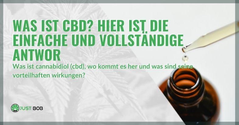 Was ist CBD? Hier ist die Antwort