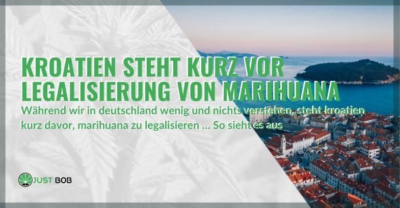 In Kroatien steht die Legalisierung von Cannabis unmittelbar bevor