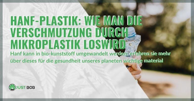 Hanfplastik gegen Mikroplastikverschmutzung