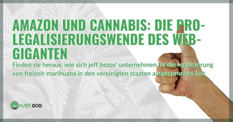 Amazon hat sich in den USA für Freizeit-Marihuana ausgesprochen