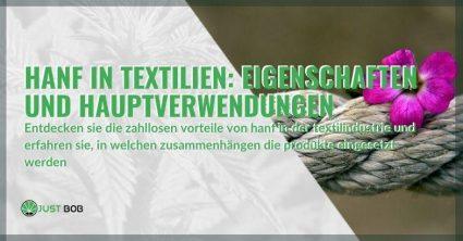 Die Verwendung von Hanf in Textilien